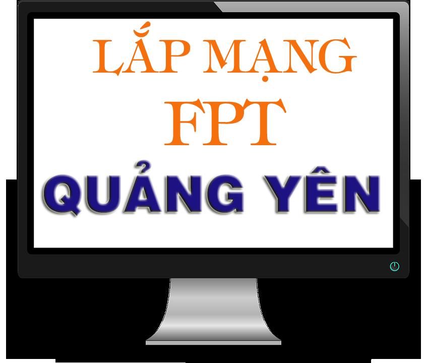 Lắp mạng internet cáp quang FPT Quảng Yên